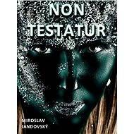 Non testatur - Elektronická kniha