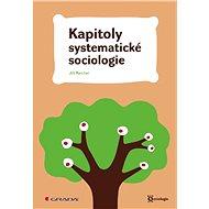 Kapitoly systematické sociologie - Elektronická kniha