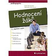Hodnocení žáků - Zdeněk Kolář, Renata Šikulová
