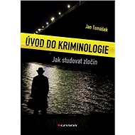Úvod do kriminologie - Jan Tomášek