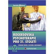 Rogersovská psychoterapie pro 21. století - Elektronická kniha