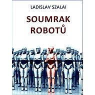 Soumrak robotů - Elektronická kniha