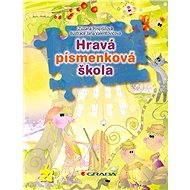 Hravá písmenková škola - Elektronická kniha