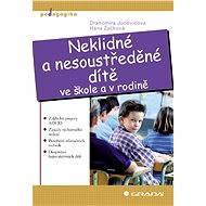 Neklidné a nesoustředěné dítě - Elektronická kniha