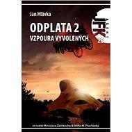 JFK 020 Odplata 2: Vzpoura vyvolených - Elektronická kniha