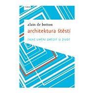 Architektura štěstí - Elektronická kniha