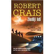 Zloději lidí - Robert Crais