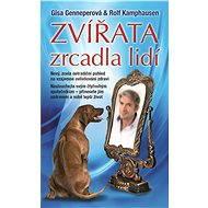Zvířata - zrcadla lidí - Gisa Genneperová, Rolf Kamphausen