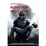 JFK 021 Budiž vám měsíc lehký - Elektronická kniha