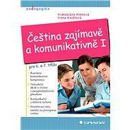 Čeština zajímavě a komunikativně I - Elektronická kniha