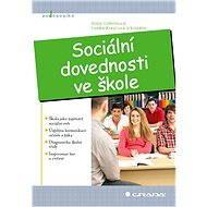 Sociální dovednosti ve škole - Elektronická kniha