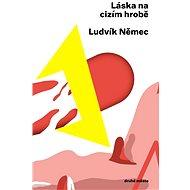 Láska na cizím hrobě - Elektronická kniha