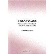 Muzea a galerie - Radim Bačuvčík