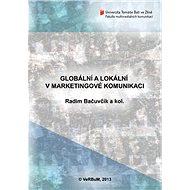 Globální a lokální v marketingové komunikaci - Elektronická kniha