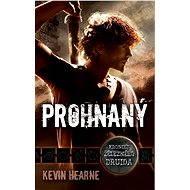 Prohnaný - Kevin Hearne