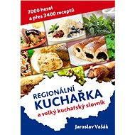 Česká kuchařka a velký kuchařský slovník - Elektronická kniha