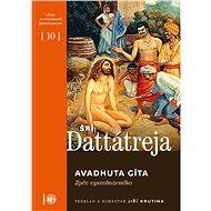 Avadhuta Gíta - Pán Dattátreja