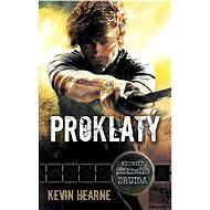 Proklatý - Kevin Hearne