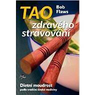 Tao zdravého stravování - Elektronická kniha