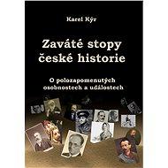 Zaváté stopy české historie - Elektronická kniha