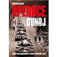 Operace Dunaj - Antonín Benčík