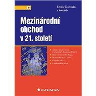 Mezinárodní obchod v 21. století - Elektronická kniha