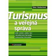 Turismus a veřejná správa - Elektronická kniha