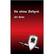 Ve stínu Zehyrů - Elektronická kniha