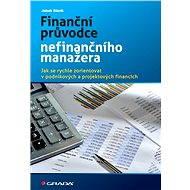 Finanční průvodce nefinančního manažera - Elektronická kniha