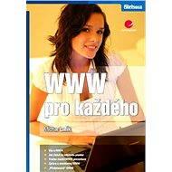 WWW pro každého - Elektronická kniha