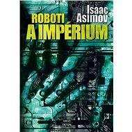 Roboti a impérium - Elektronická kniha