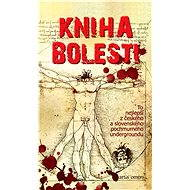 Kniha bolesti - kolektív autorov