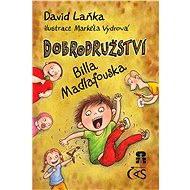 Dobrodružství Billa Madlafouska - Elektronická kniha