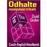 Odhalte manipulující trikaře - Elektronická kniha -  David Gruber