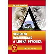 Verbální komunikace a lidská psychika - Elektronická kniha