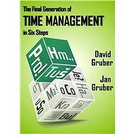 The Final Generation of Time Management in Six Steps - Jan Gruber