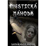 Mystická náhoda - Elektronická kniha
