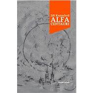 Alfa Centauri - Elektronická kniha