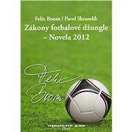 Zákony fotbalové džungle - Elektronická kniha