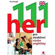 111 her pro atraktivní výuku angličtiny - Elektronická kniha