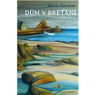 Dům v Bretani - Elektronická kniha