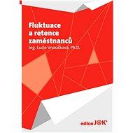 Fluktuace a retence zaměstnanců - Elektronická kniha