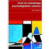 Úvod do metodologie psychologického výzkumu - Elektronická kniha