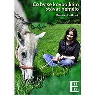 Co by se kovbojkám stávat nemělo - Elektronická kniha