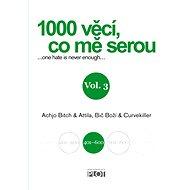 1000 věcí, co mě serou 3 - Elektronická kniha