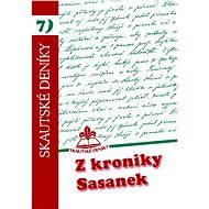 Z kroniky Sasanek - Elektronická kniha