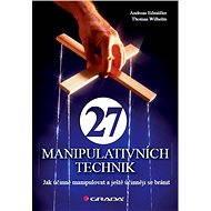 27 manipulativních technik - Elektronická kniha