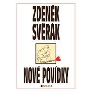 Zdeněk Svěrák – NOVÉ POVÍDKY - Elektronická kniha