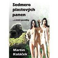 Sedmero plastových panen - Elektronická kniha
