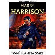 První planeta smrti - Harry Harrison